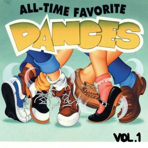 ALL-TIME FAVORITE DANCE VOL 1