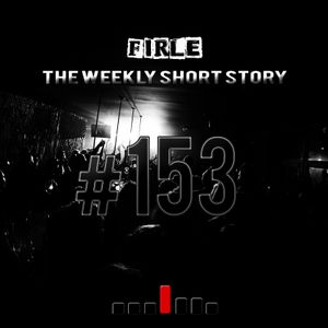 Firle - The weekly short story #153