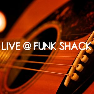 LIVE @ FUNK SHACK