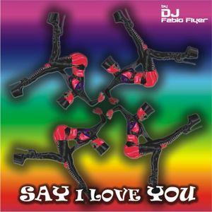 Drop A House Podcast Vol. 2 - Say I Love You