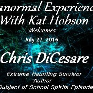 Paranormal Experienced with Host Kat Hobson 20160727_Christopher DiCesare