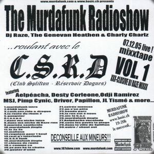 MURDAFUNK RADIOSHOW - 051207 - CSRD SPECIAL VOL.1
