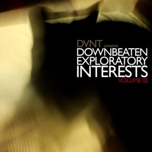DVNT – Downbeaten Exploratory Interests Volume 2