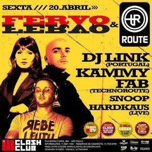 DJ Link - Live @ Fervo & Techno Route, Clash Club, São Paulo, Brasil (20.04.2012)