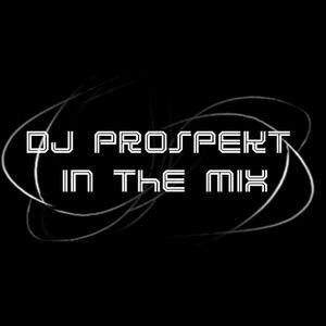 Set DJ Prospekt - In The Mix 1