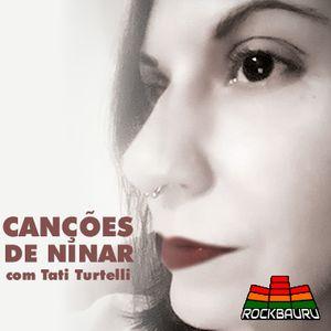 Canções de Ninar 3, com Tati Turtelli