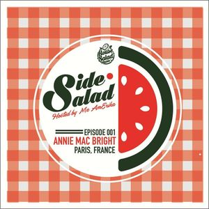 Side Salad Radio Show Mixed by Annie Mac Bright