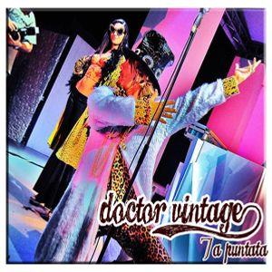 Doctor Vintage 7a puntata