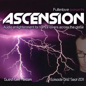 Ascension with Fullerlove Episode 042 Sept 2011 Ft Lee Haslam