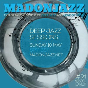 MADONJAZZ #91: Deep Jazz Sounds