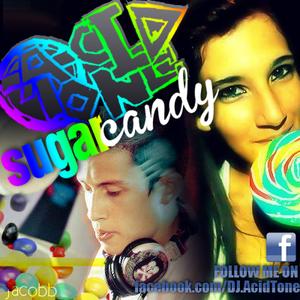 DJ AcidTone ( Sugar - Candy )