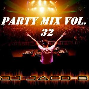 DJ Jaco-b Party mix vol. 32