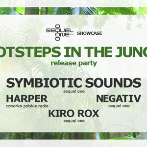 Symbiotic Sounds - Footsteps In The Jungle Release Party @Projekt Lab