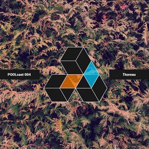 POOLcast 004 - Thoreau