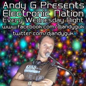 Electronic Nation Show,with Andy G.A look at the finest electronic music from around the world.