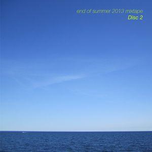End of Summer 2013 Mixtape - Disc 2