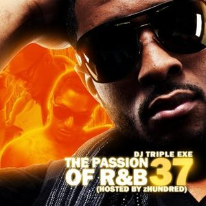 DJ Triple Exe - The Passion Of R&B 37