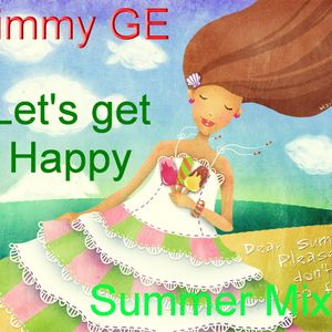 Jimmy GE - Let's get Happy(Summer Mix2011)