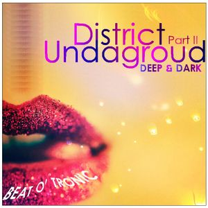 District Undaground Part. 2 (Deep & Dark)