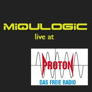 Miqulogic at Radio Proton (Austria)