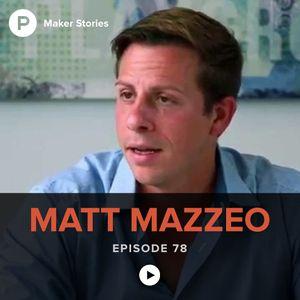 Episode 78: Matt Mazzeo