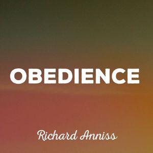 Obedience - Richard Anniss - 4th Sep 2016 Manc AM