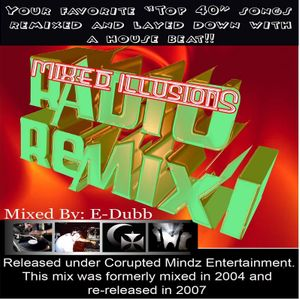 Mixed Illusions (radio remix) Vol. I
