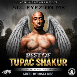 Mista Bibs & Modelling Network - Best Of Tupac Shakur Part 2