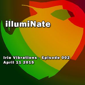 Irie Vibrations - Episode 002