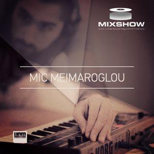 MixShow #25 - Mic Meimaroglou