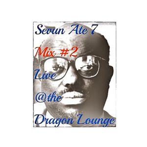 (787): Mix #2 Live @the Dragon Lounge