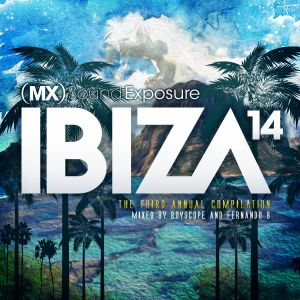 MX Sound Exposure Ibiza '14 (Terrace Mix)