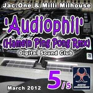 Jac.One & Milli Milhouse - 'Audiophil' (Hameln Ping Pong Rmx) Part V (GENETIC UNDERGROUND) (March 20