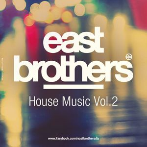 East Brothers ··House Music·· Julio 2013