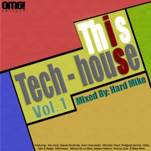 Hard Mike - This Is Tech - House Vol. 1
