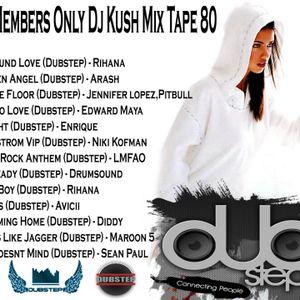 Club Members Only Dj Kush Mix Tape 80