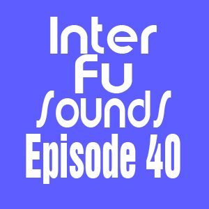 JaviDecks - Interfusounds Episode 40 (June 19 2011)