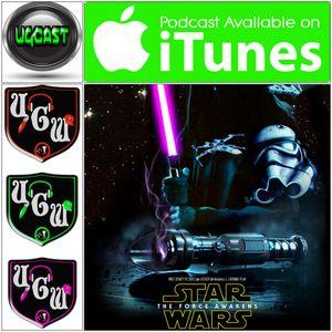 UGCast Episode #20 (Star Wars: The Force Awaken)