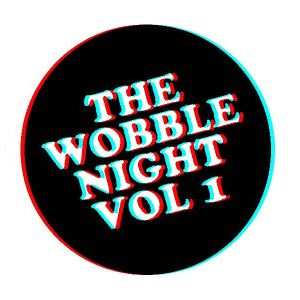 The Wobble Night Vol. 1 - Teaser