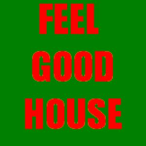 Feel Good House Podcast 15