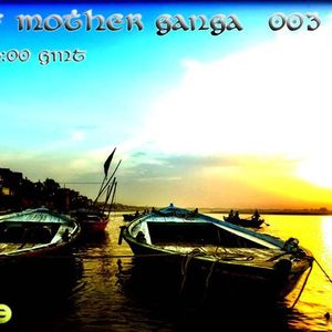 "D.E.V.A.A - ""The Tales of Mother Ganga 003"" on Eilo.org (jan'11)"