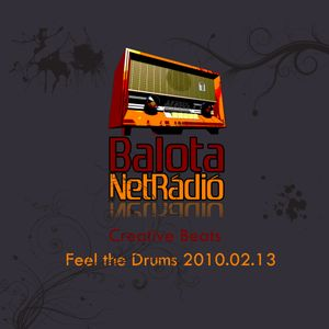 Creative Beats - Feel the Drums 02 (2010.02.13.)