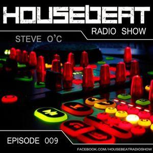 HouseBeat With Steve O C EP 9