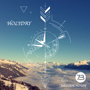 HOLIDAY (melodic house)