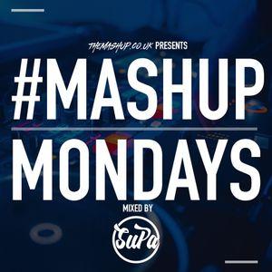 TheMashup #MondayMashup mixed by DJ SuPa