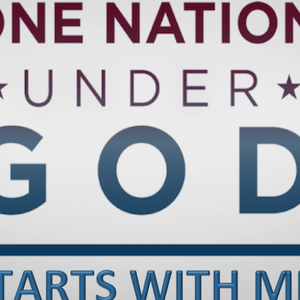 ONE NATION UNDER GOD - Starts With Me