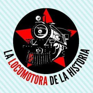 La Locomotora de la Historia 30 de Noviembre 2015