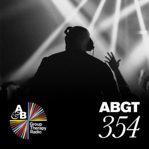 Group Therapy 354 with Above & Beyond and Grum