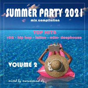 SUMMER PARTY 2021 - vol. 2 - TOP HITS
