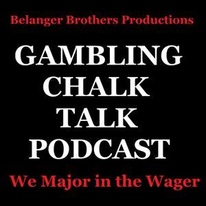 NCAA Sweet 16 – Gambling Chalk Talk Podcast
